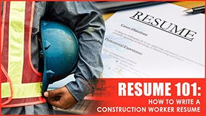 How to Write a Construction Worker Resume